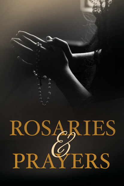 Rosaries and Prayers