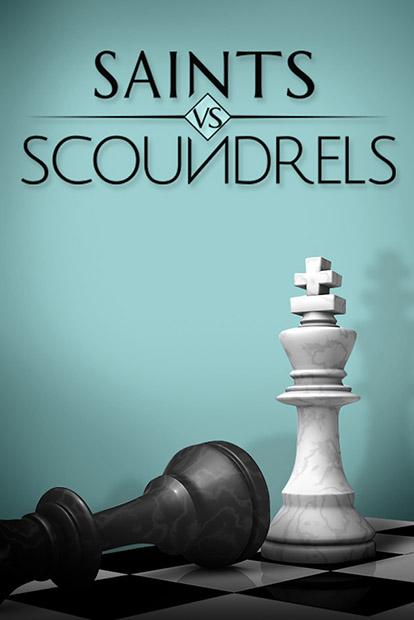 SAINTS VS. SCOUNDRELS