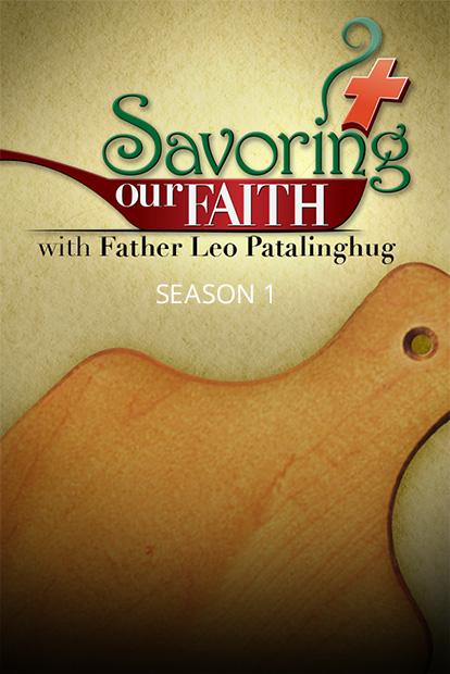 SAVORING OUR FAITH - Season 1