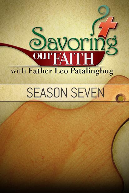 SAVORING OUR FAITH - Season 7