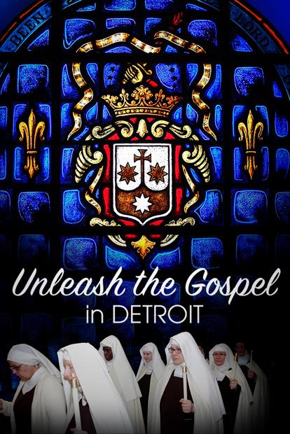 UNLEASH THE GOSPEL- IN DETROIT