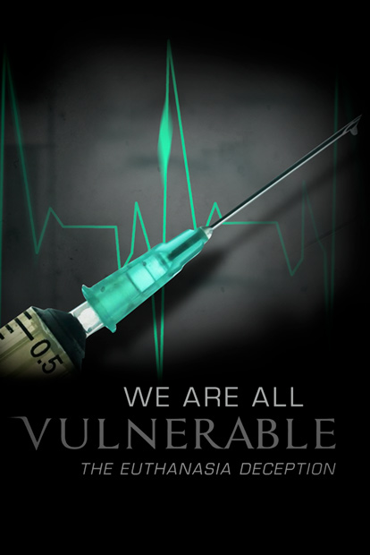 VULNERABLE-THE EUTHANASIA DECEPTION