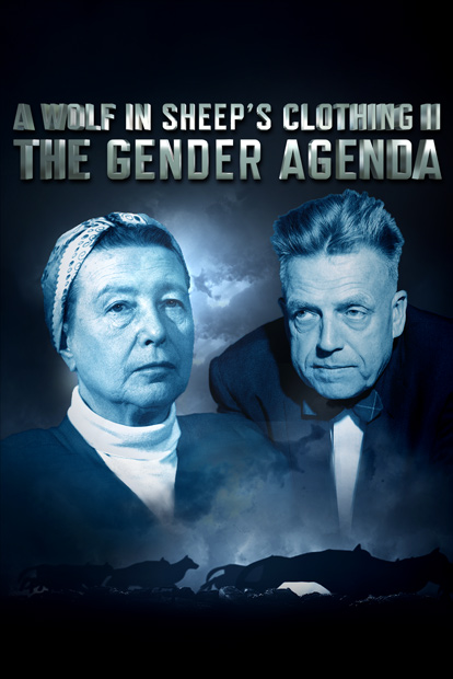 A WOLF IN SHEEP'S CLOTHING II- THE GENDER AGENDA