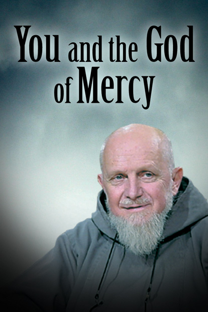 You And The God Of Mercy