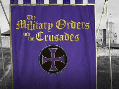 The Military Orders and the Crusades