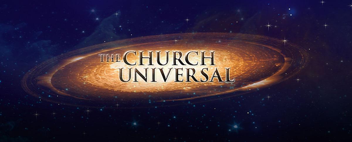 THE CHURCH UNIVERSAL