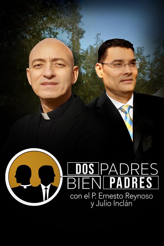 DOS PADRES BIEN PADRES