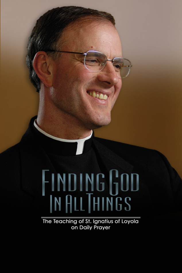 FINDING GOD IN ALL THINGS: THE TEACHING OF IGNATIUS LOYOLA ON DAILY PRAYER
