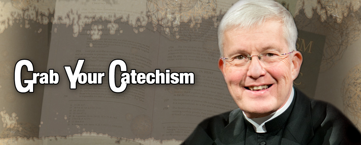 GRAB YOUR CATECHISM WITH FR. CONNOR