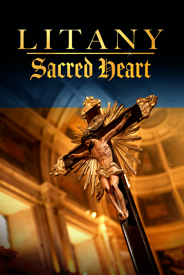 LITANY OF THE SACRED HEART