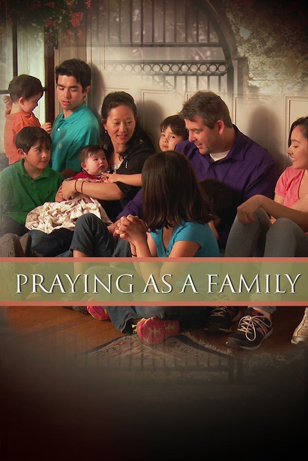 PRAYING AS A FAMILY