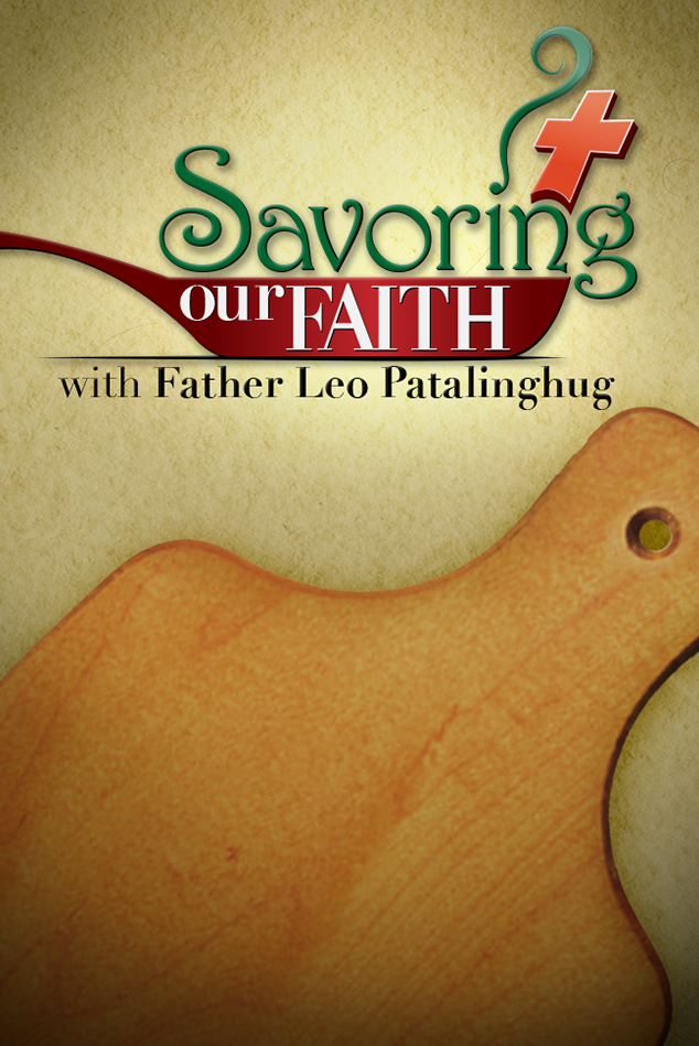 SAVORING OUR FAITH